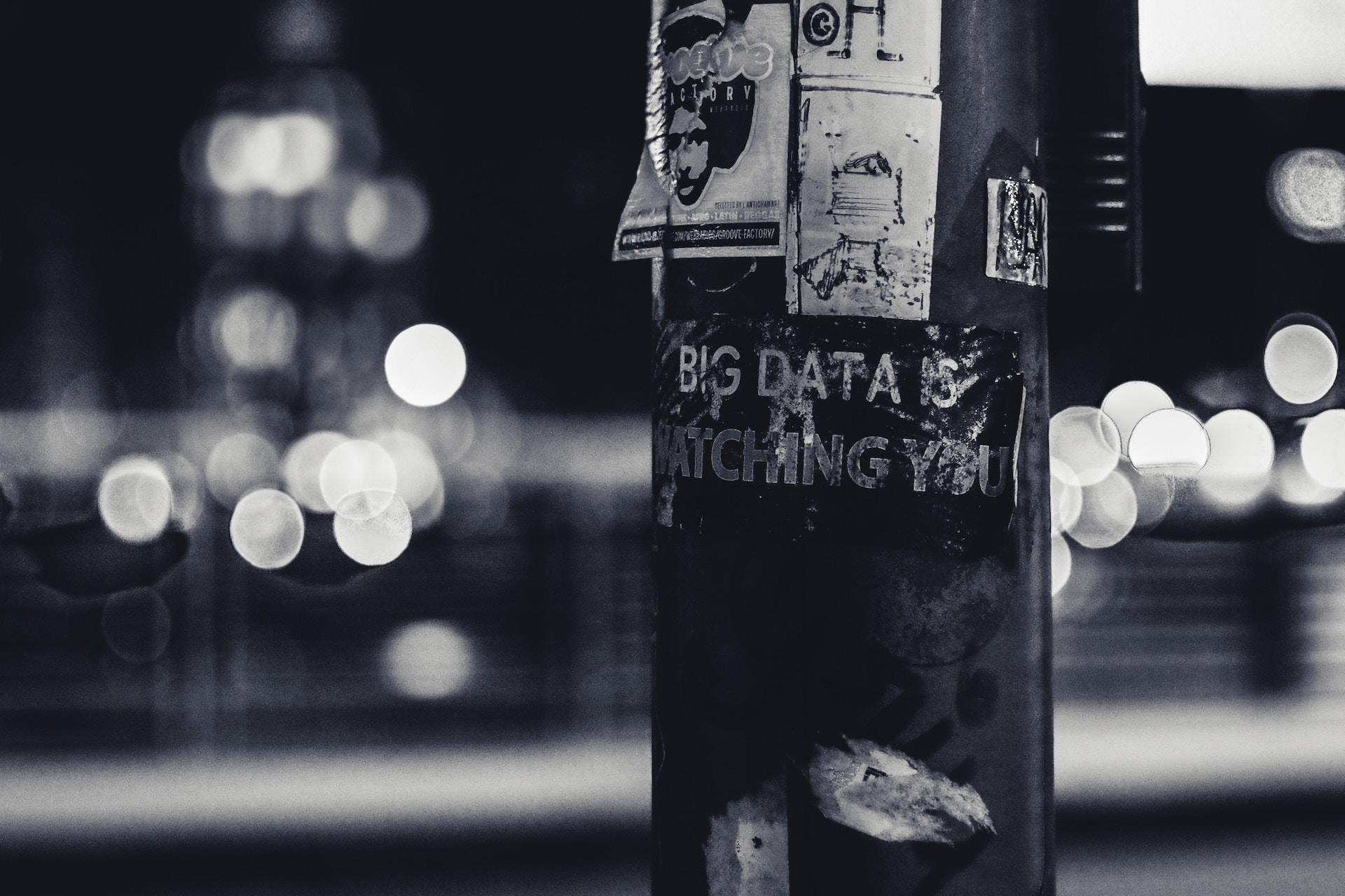 Big Data is Watching sign